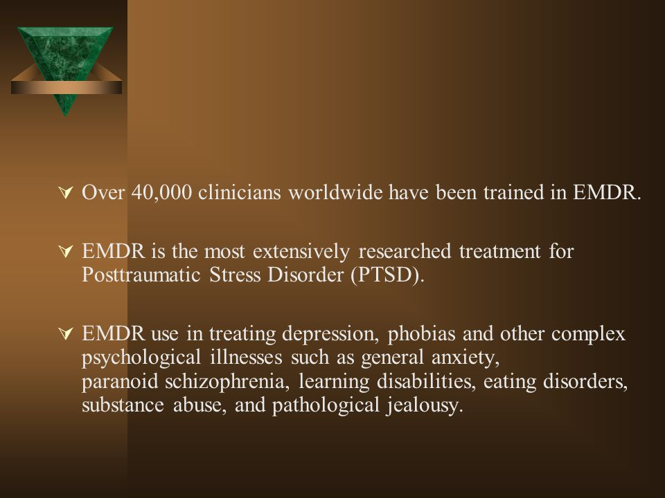Over 40,000 clinicians worldwide have been trained in EMDR.