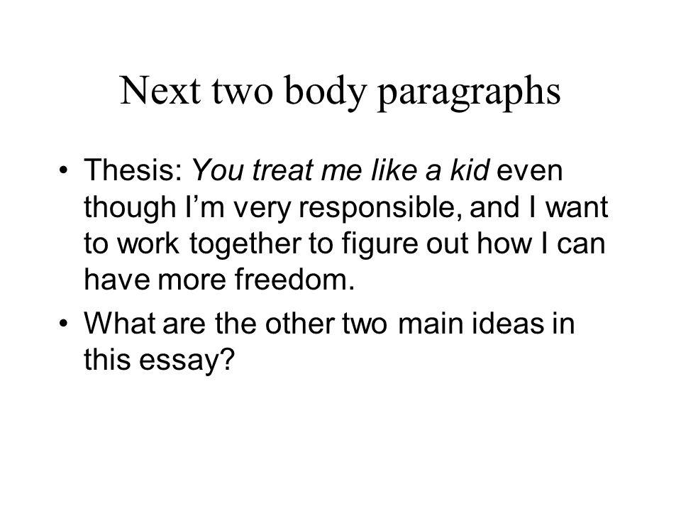 Next two body paragraphs