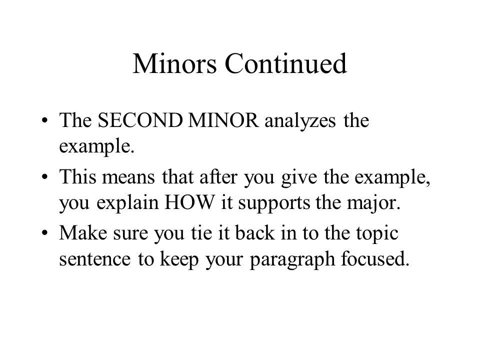 Minors Continued The SECOND MINOR analyzes the example.
