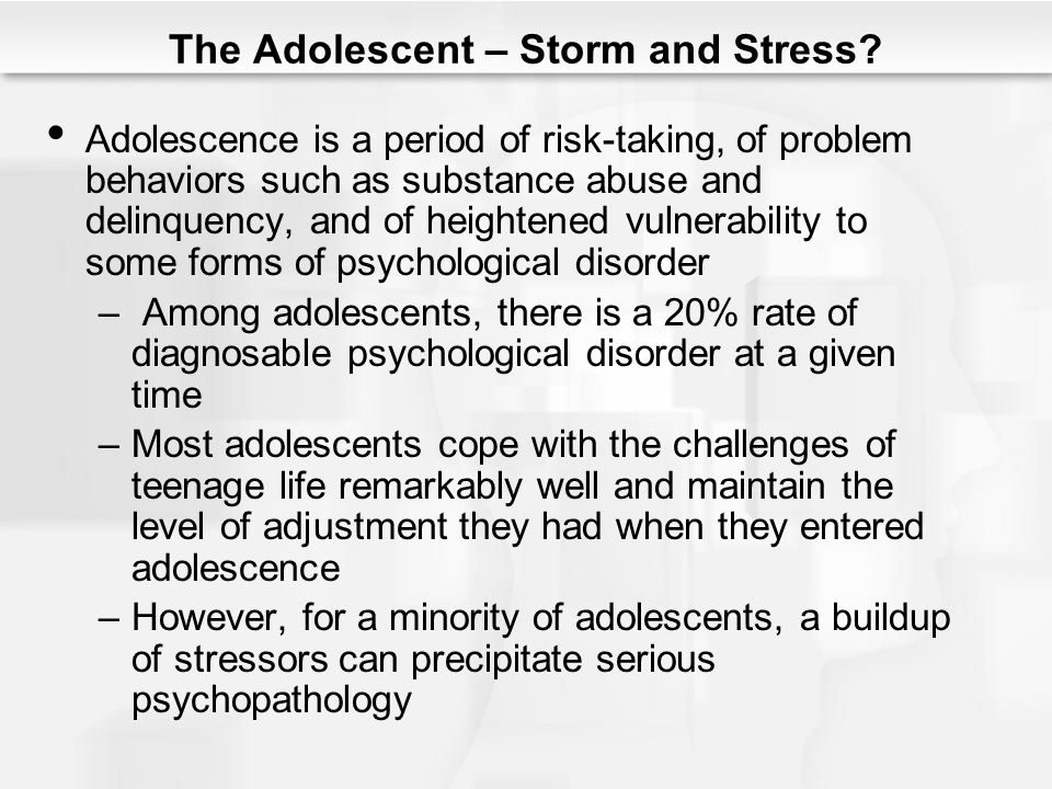 The Adolescent – Storm and Stress