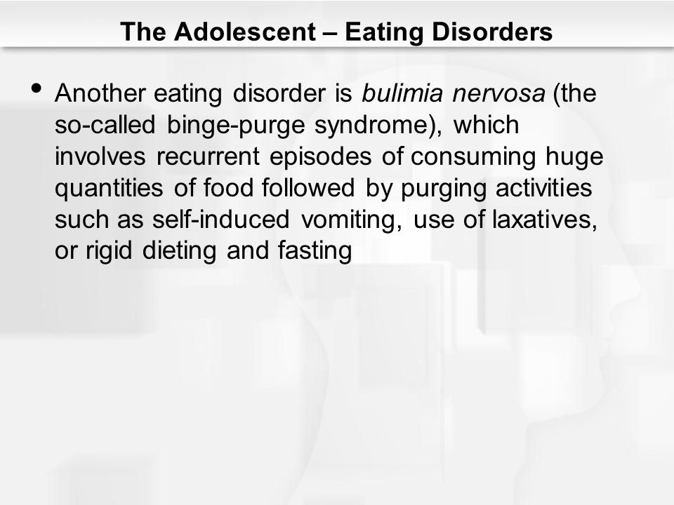 The Adolescent – Eating Disorders