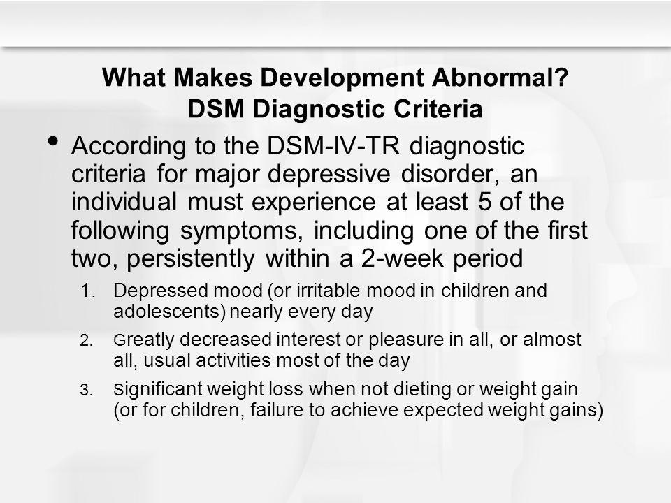 What Makes Development Abnormal DSM Diagnostic Criteria