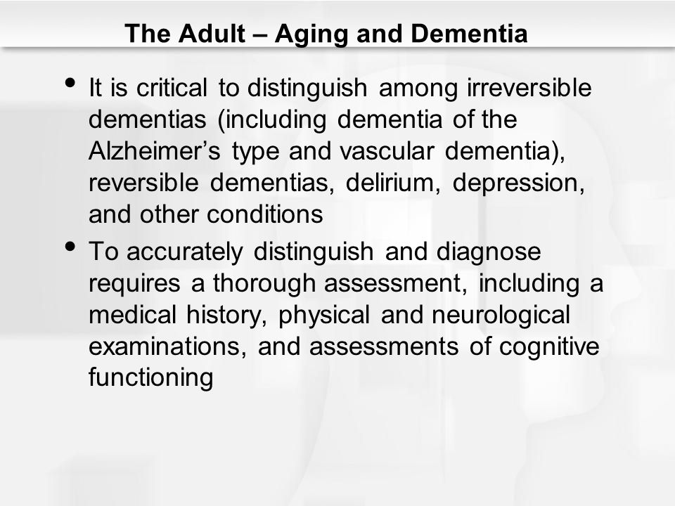 The Adult – Aging and Dementia