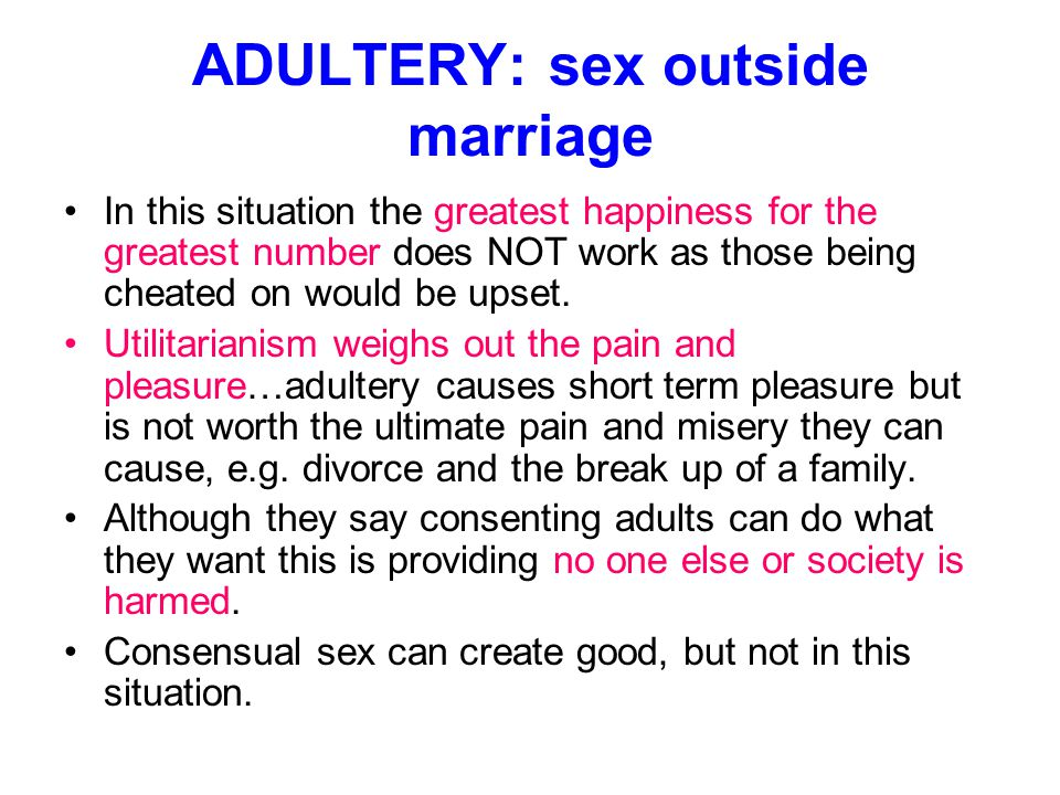 ADULTERY: sex outside marriage