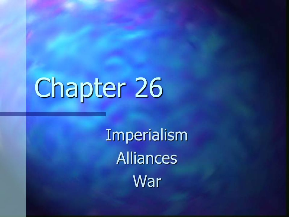 Imperialism Alliances War