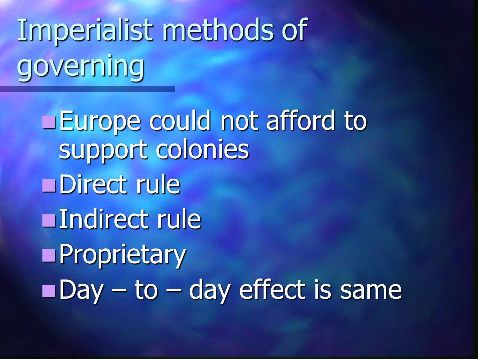 Imperialist methods of governing