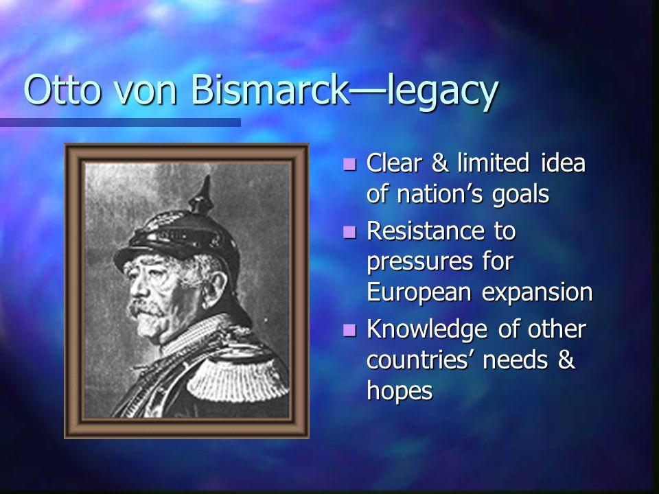 Otto von Bismarck—legacy