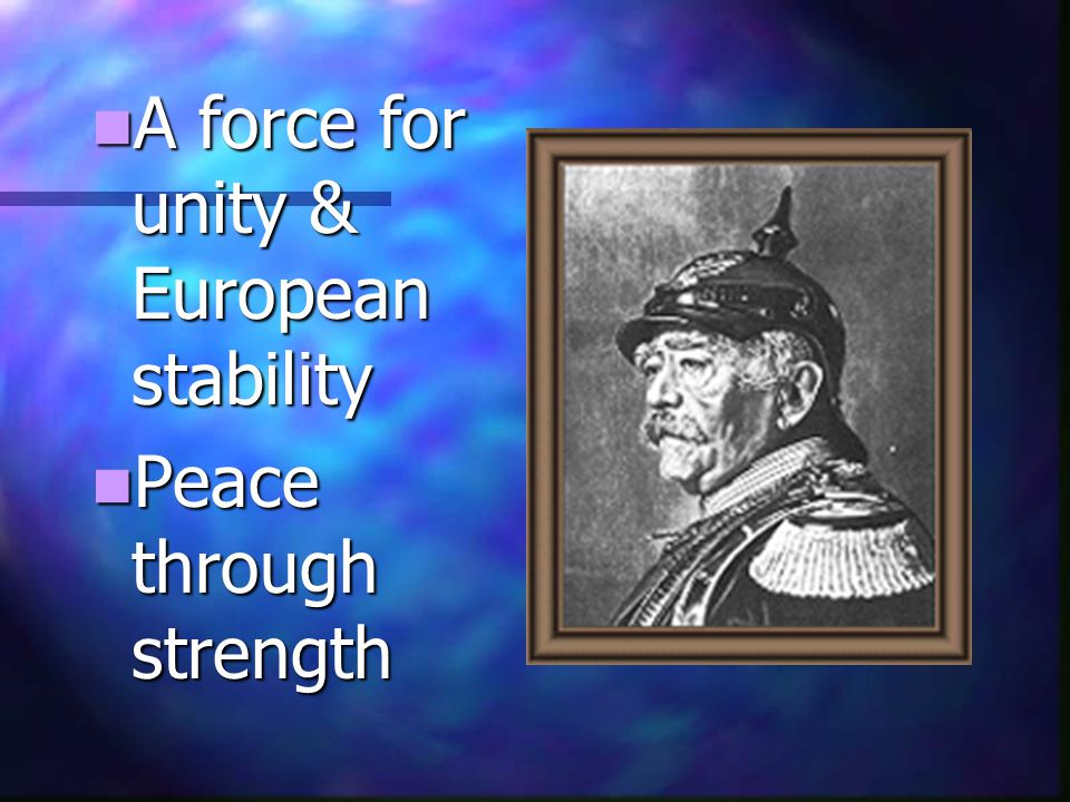 A force for unity & European stability