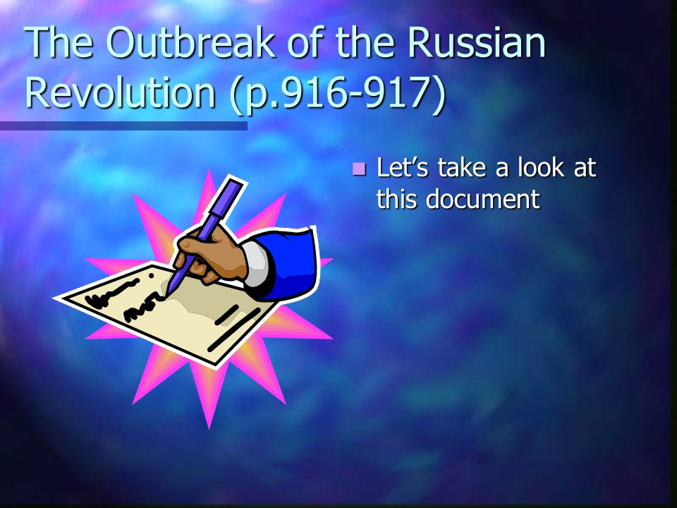 The Outbreak of the Russian Revolution (p.916-917)