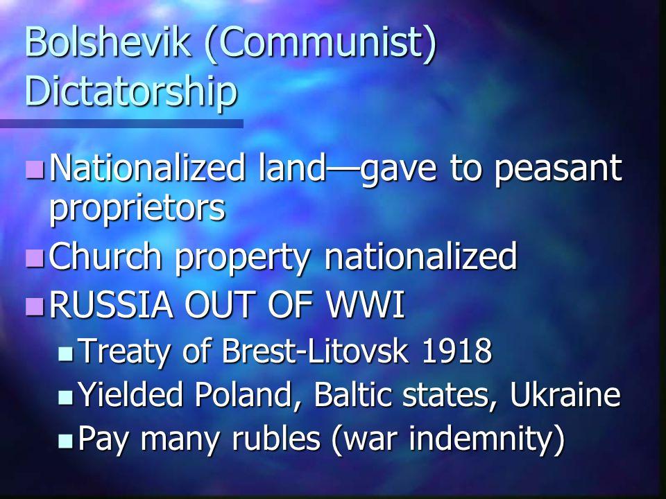 Bolshevik (Communist) Dictatorship