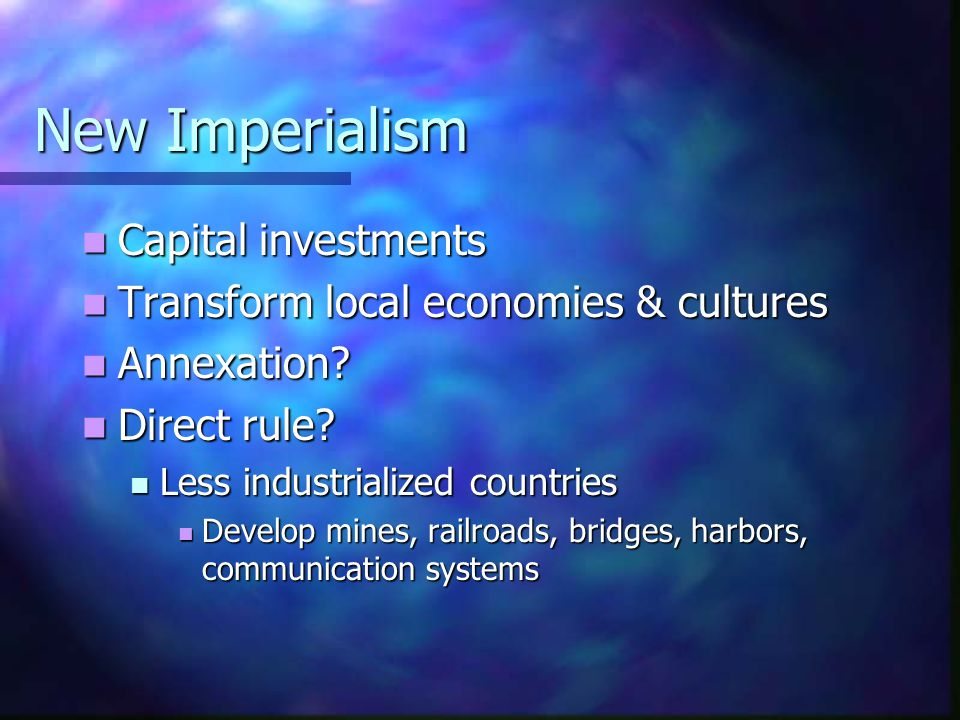 New Imperialism Capital investments