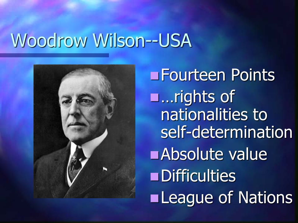 Woodrow Wilson--USA Fourteen Points