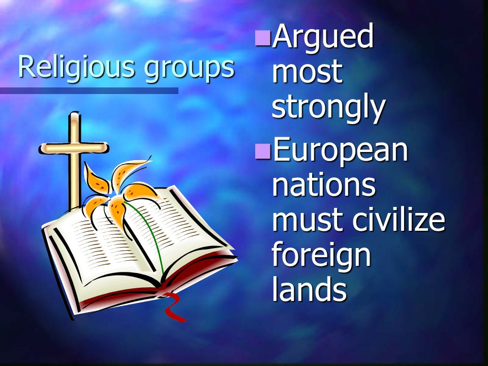 European nations must civilize foreign lands