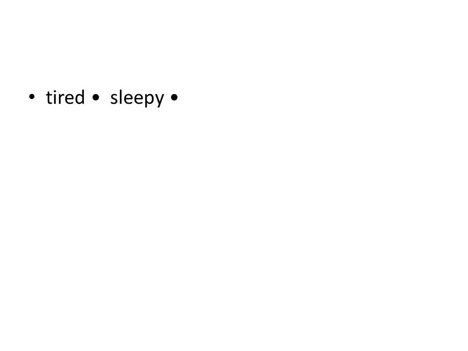 tired • sleepy •