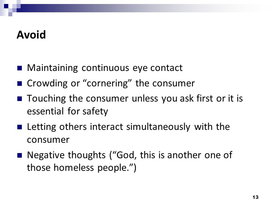 Avoid Maintaining continuous eye contact