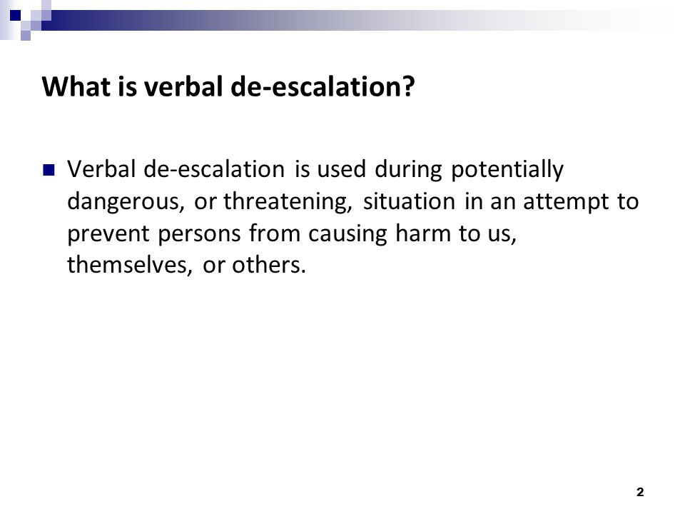 What is verbal de-escalation