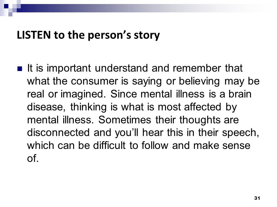 LISTEN to the person's story