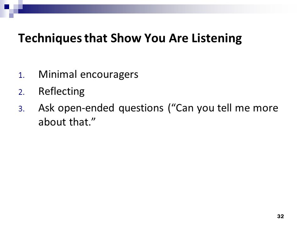 Techniques that Show You Are Listening