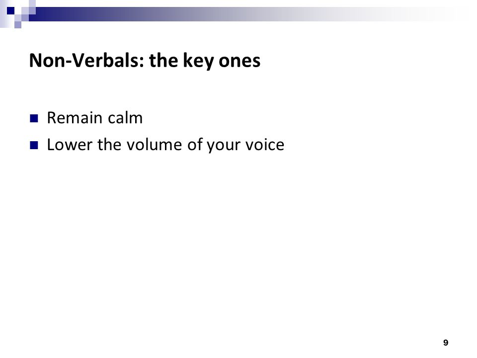 Non-Verbals: the key ones