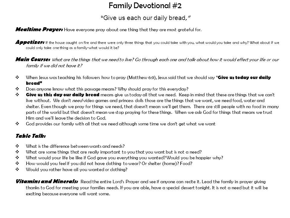 Family Devotional #2 Give us each our daily bread,