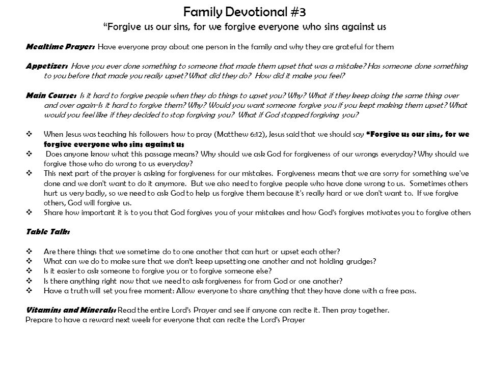 Family Devotional #3 Forgive us our sins, for we forgive everyone who sins against us