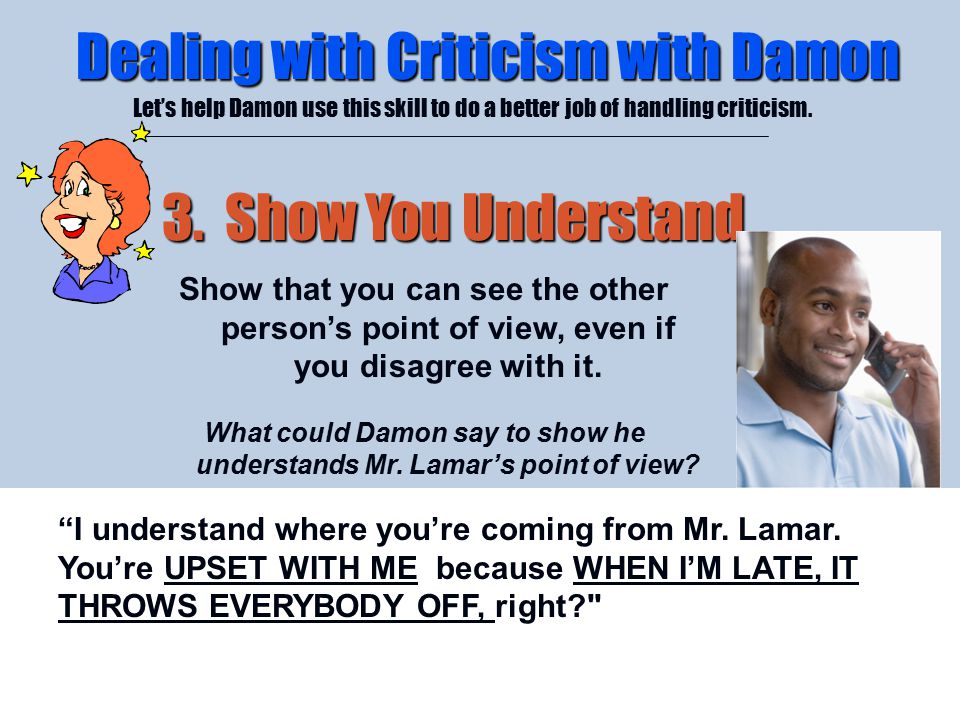 What could Damon say to show he understands Mr. Lamar's point of view