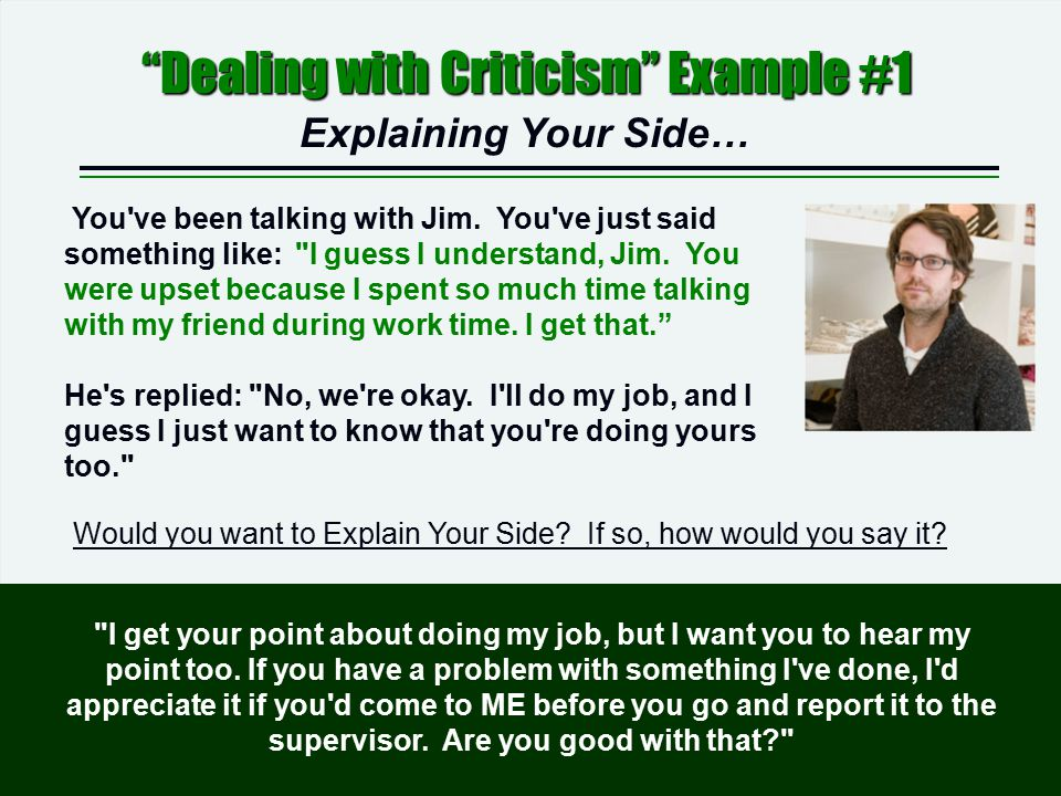 Dealing with Criticism Example #1