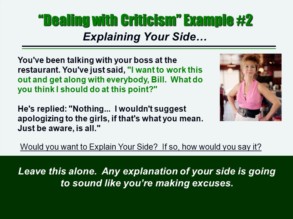 Dealing with Criticism Example #2