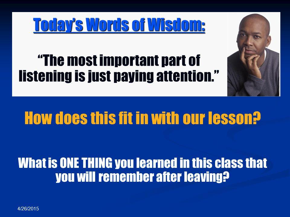 Today's Words of Wisdom: