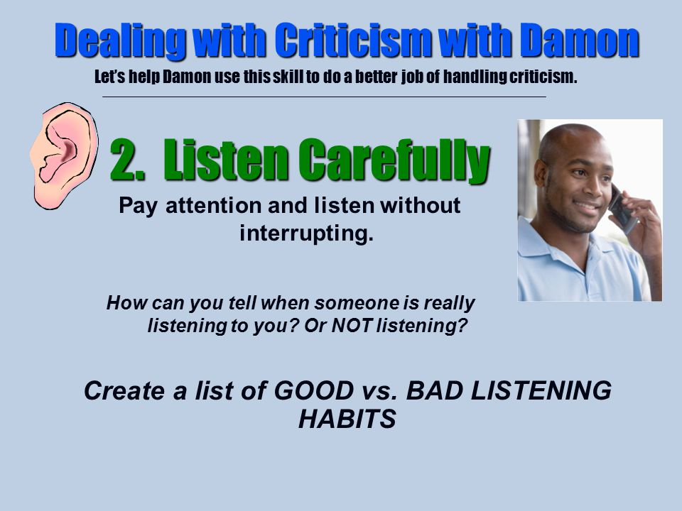 2. Listen Carefully Dealing with Criticism with Damon