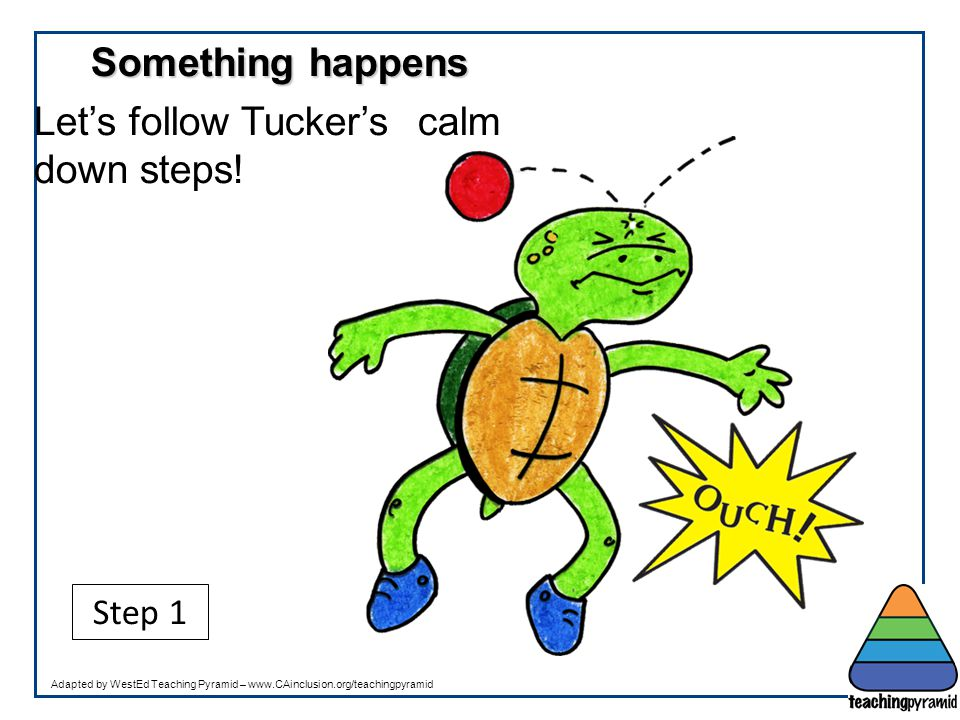 Let's follow Tucker's calm down steps!