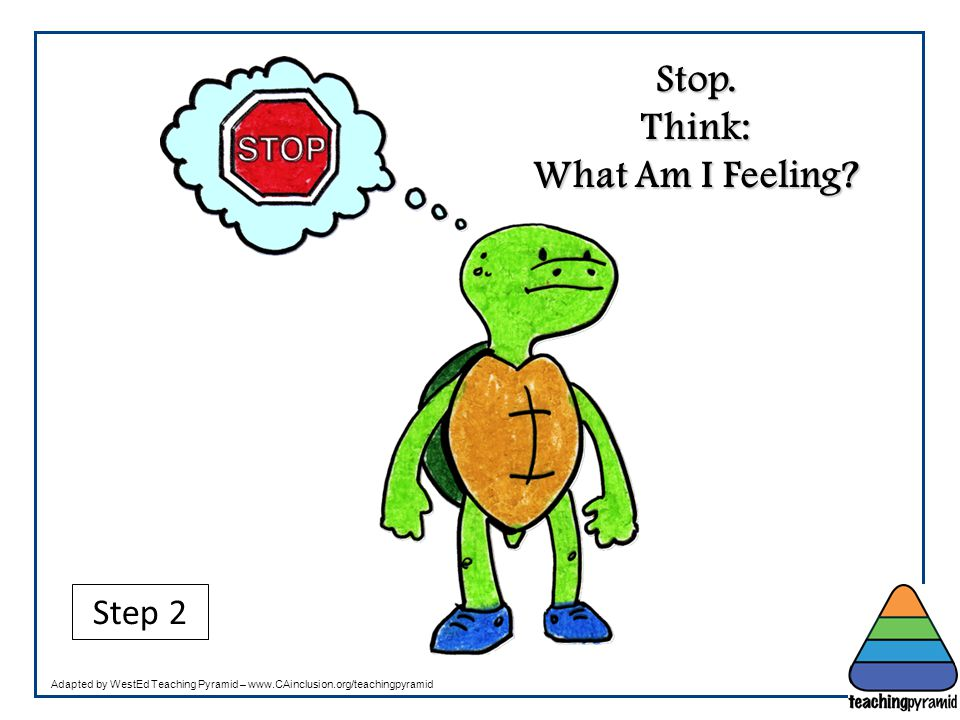 Stop. Think: What Am I Feeling