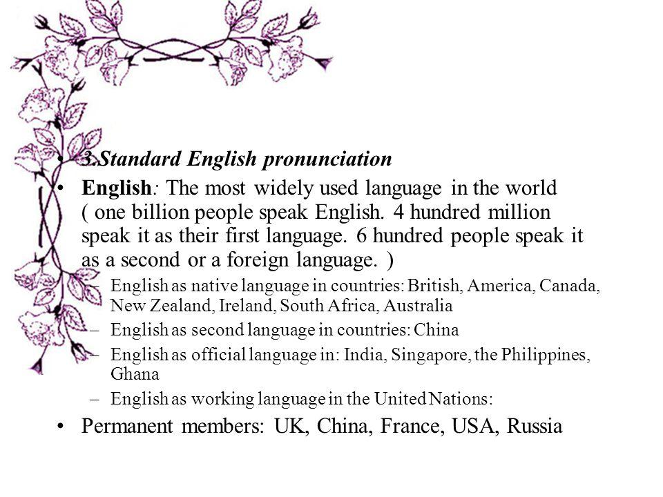 3.Standard English pronunciation