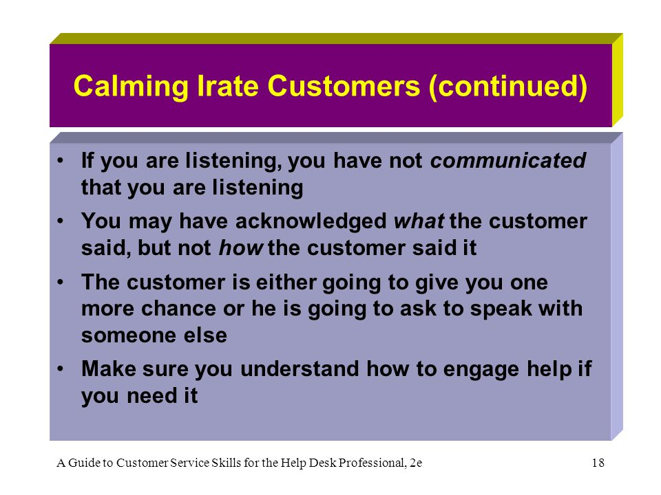Calming Irate Customers (continued)