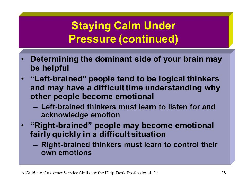 Staying Calm Under Pressure (continued)