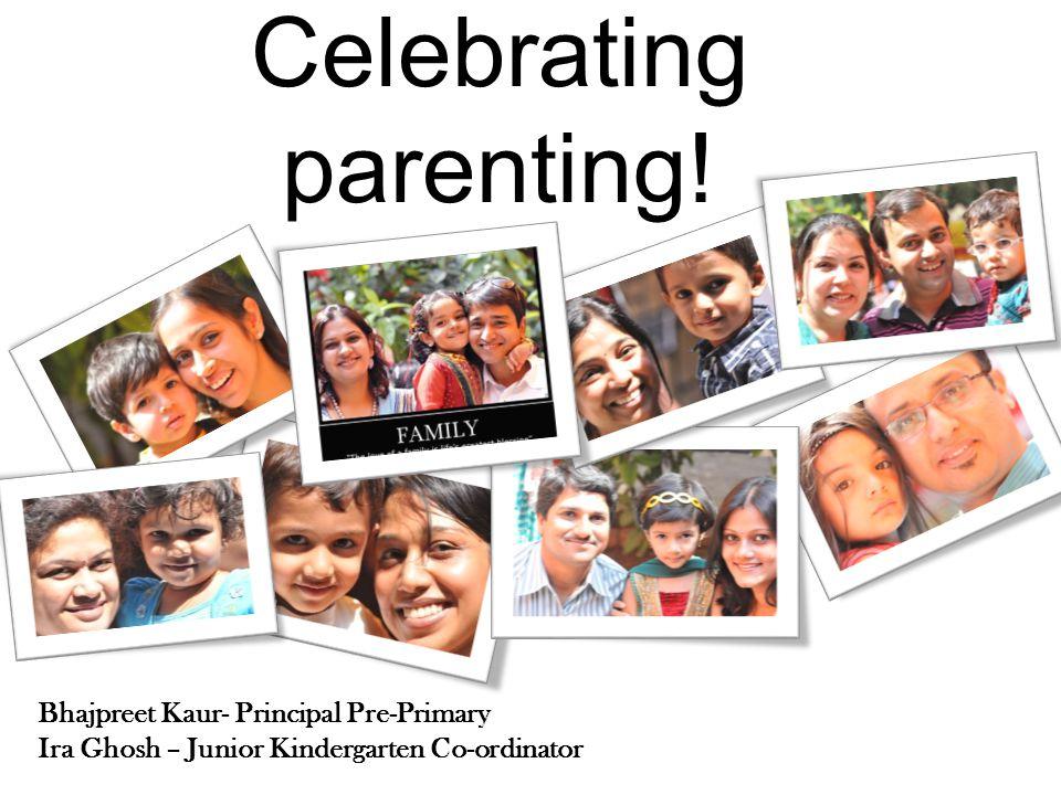 Celebrating parenting!