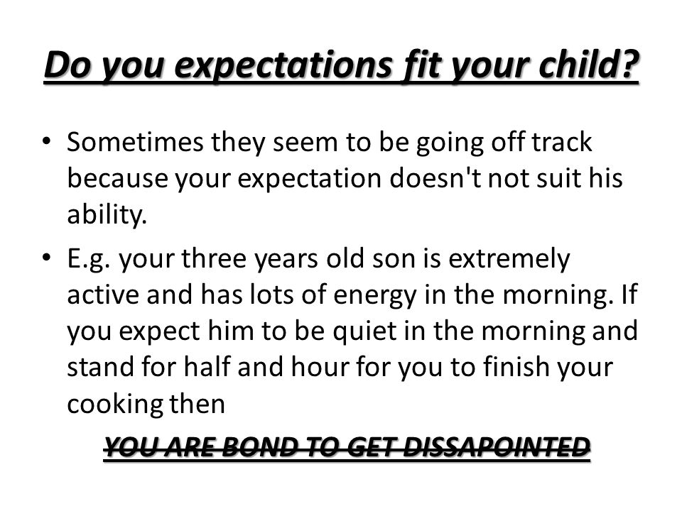 Do you expectations fit your child