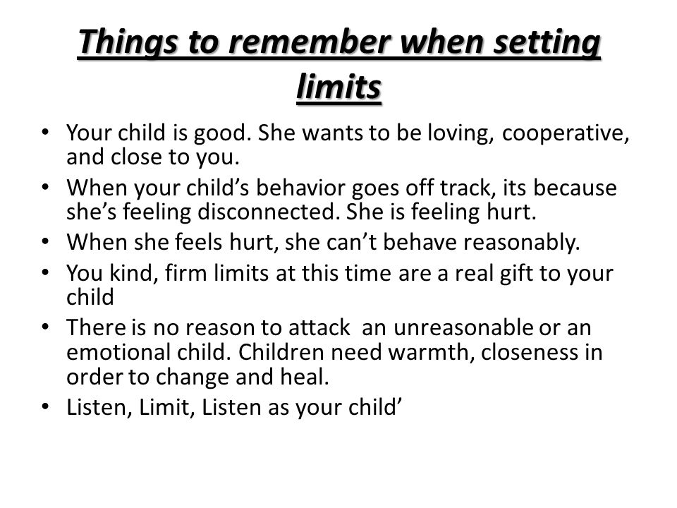 Things to remember when setting limits