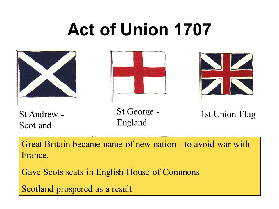 Act of Union 1707 St George - England St Andrew -Scotland