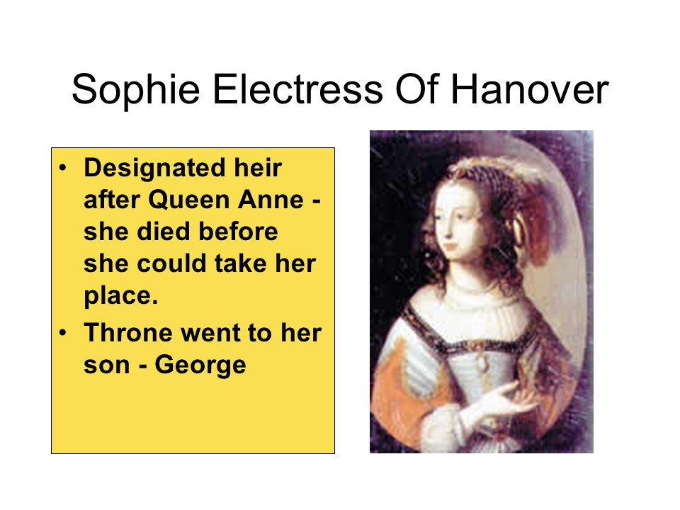 Sophie Electress Of Hanover