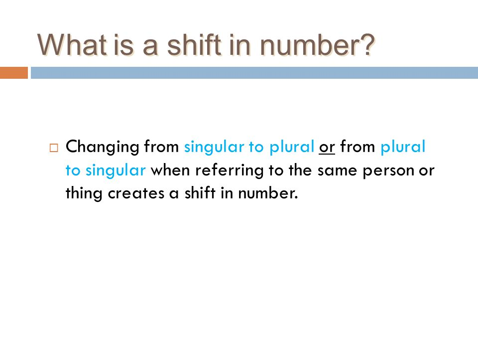 What is a shift in number