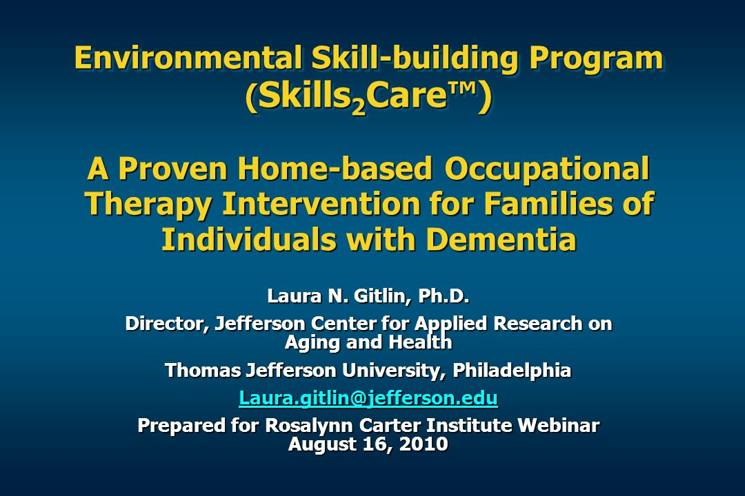 Environmental Skill-building Program (Skills2Care™) A ...