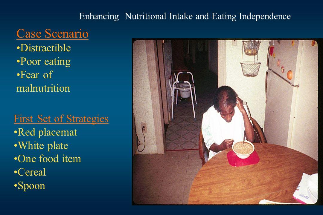 Case Scenario Distractible Poor eating Fear of malnutrition