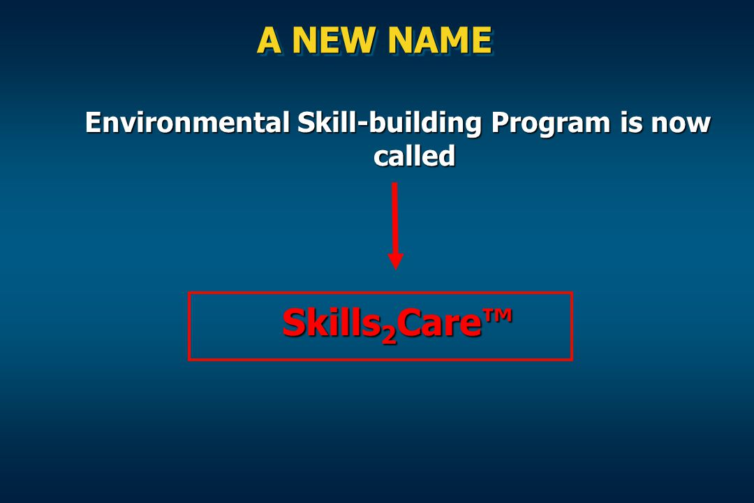 Environmental Skill-building Program is now called