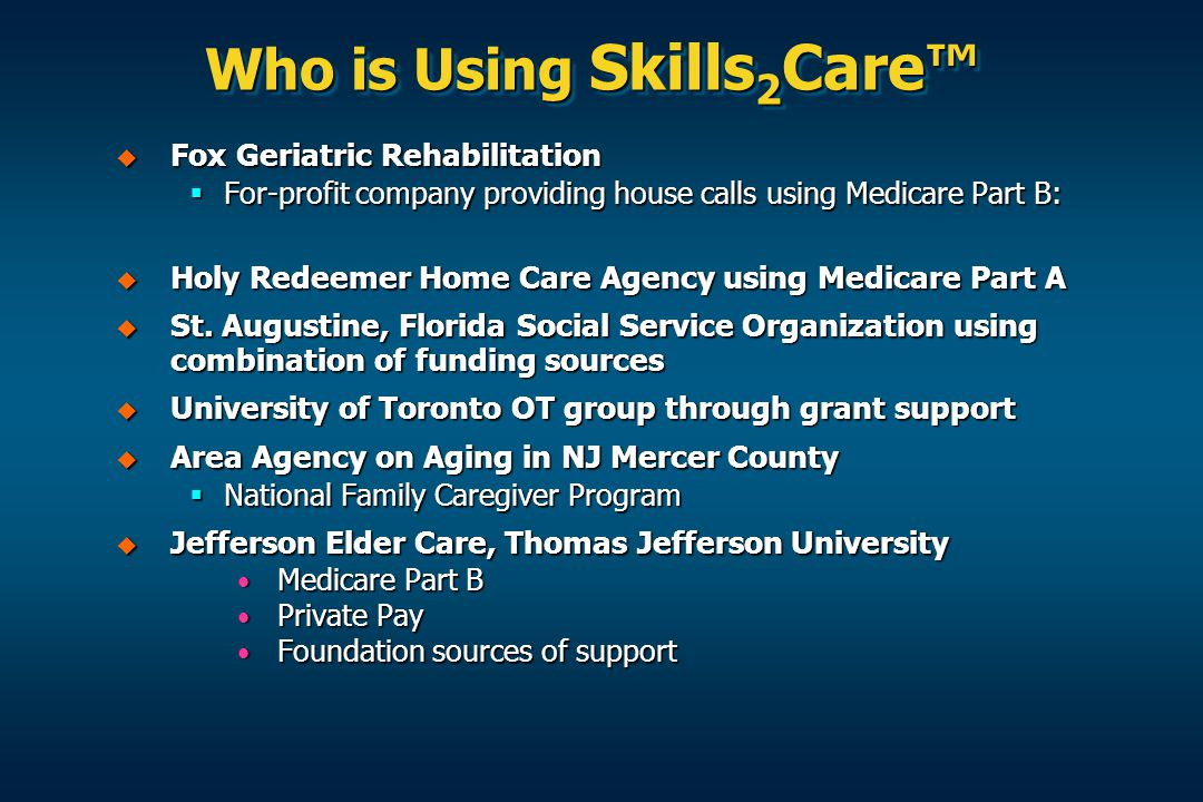 Who is Using Skills2Care™