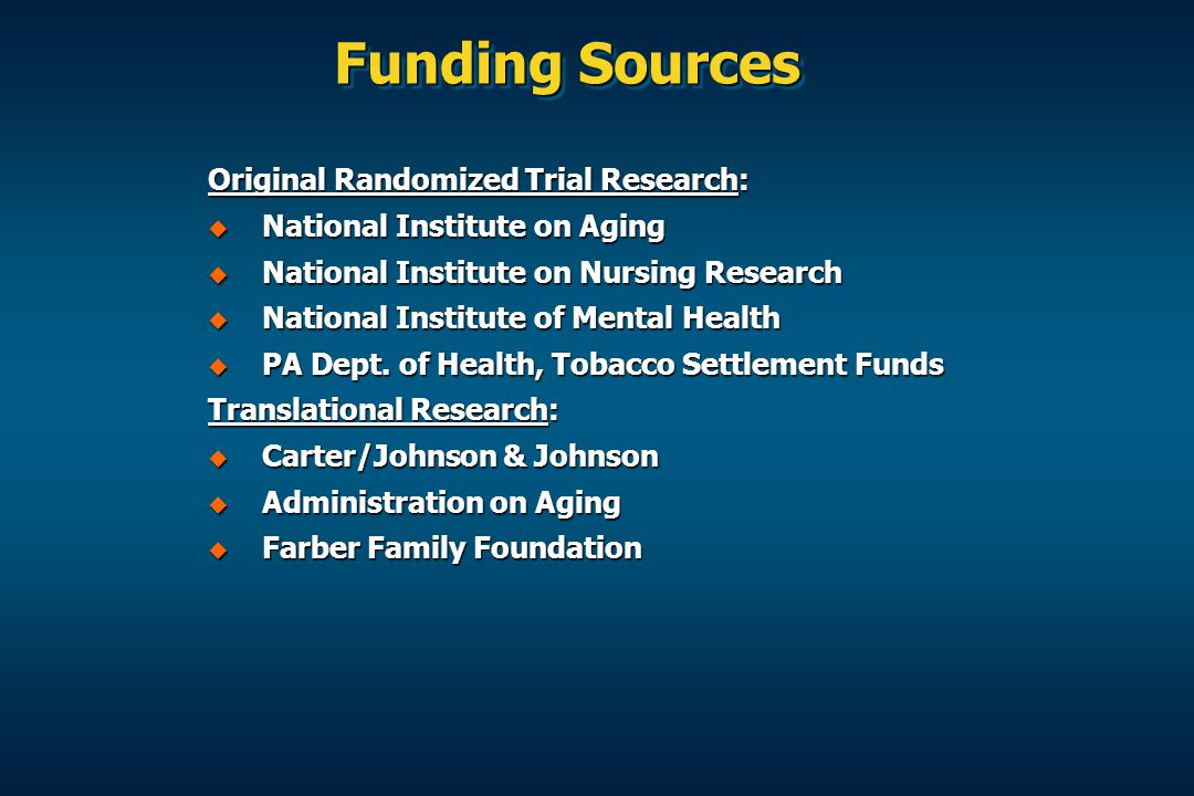 Funding Sources Original Randomized Trial Research: