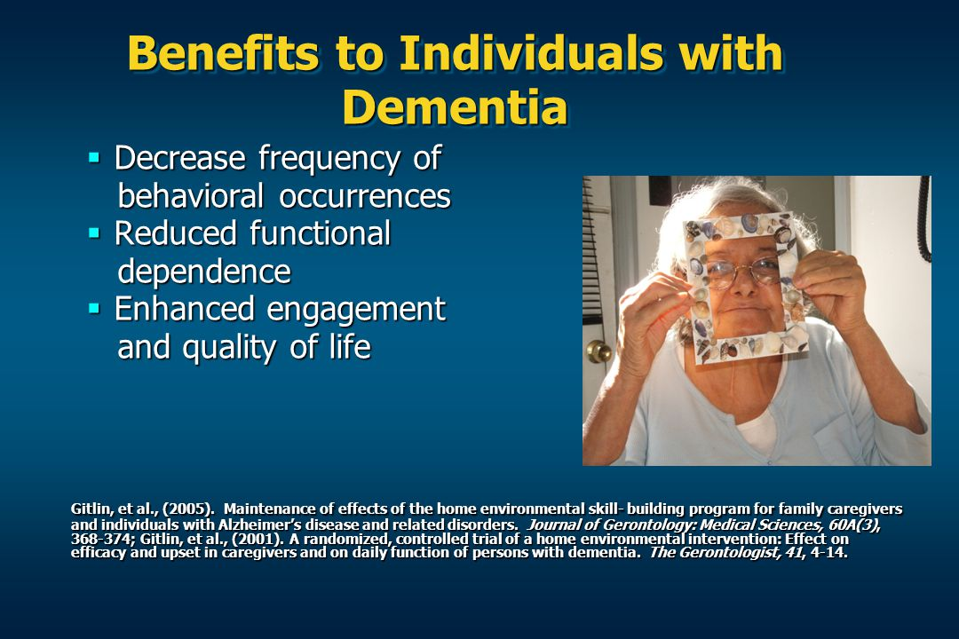 Benefits to Individuals with Dementia