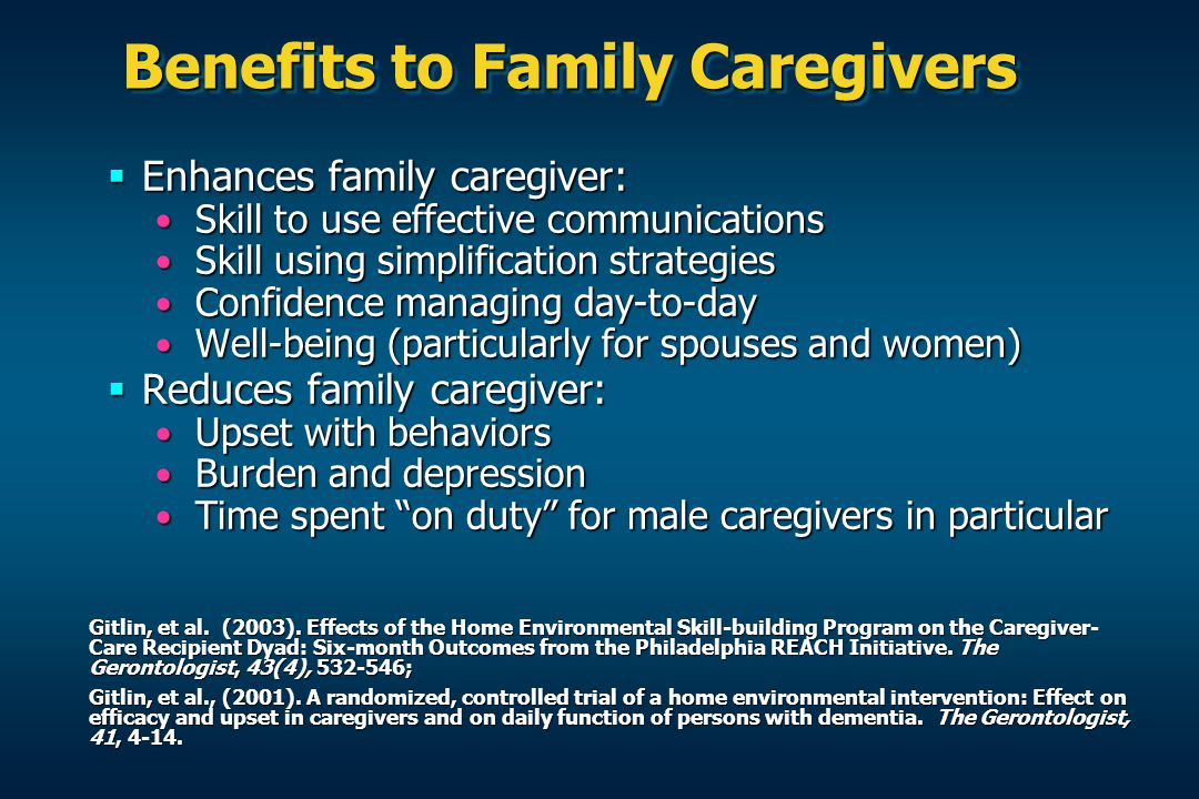 Benefits to Family Caregivers