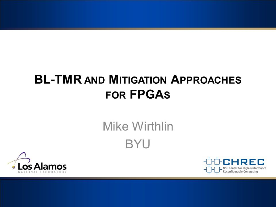 BL-TMR and Mitigation Approaches for FPGAs