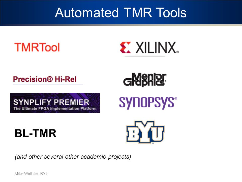Automated TMR Tools BL-TMR (and other several other academic projects)